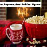 Warm Popcorn And Coffee Jigsaw